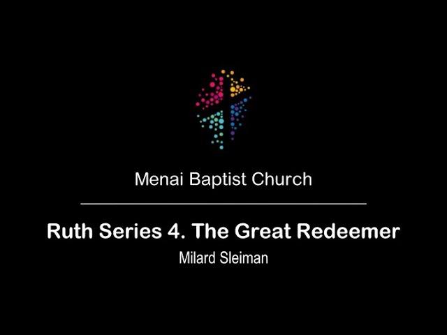 MBC 29-Nov-20 - Ruth Series: 4. The Great Redeemer