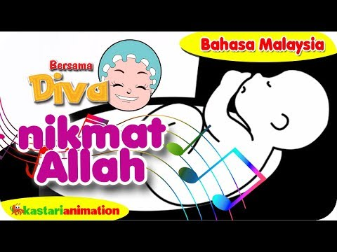 NIKMAT ALLAH   Nyanyian Anak Islam bahasa Malaysia bersama Diva   Kastari Animation Official
