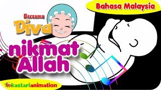 NIKMAT ALLAH | Nyanyian Anak Islam bahasa Malaysia bersama Diva | Kastari Animation Official - Stafaband