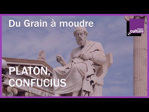 """""""Platon, Confucius, qu'ont-ils encore à nous dire?"""""""