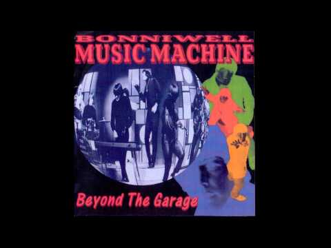 The Music Machine - Beyond The Garage (Full Album)