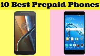 Prepaid Phones - Best Prepaid Cell Phones: Top 10 Best Prepaid Phones Of 2019!