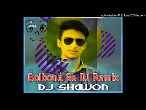 bolbo-na-go--2-dj-dance-remix-2019-  -latest-bangla-love-dj-song-  -remix--dj-shawon-boss