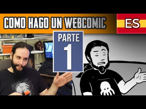 Como hago un webcomic (Tutorial PARTE 1)