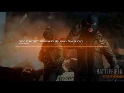 Imagine Dragons - I'm So Sorry (Battlefield Hardline launch trailer song)