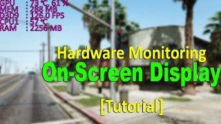 How To Monitor CPU, GPU, RAM Usage, Temperature, FPS [Tutorial]