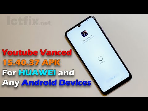 Youtube Vanced 15.40.37 APK For HUAWEI and Any Android Devices