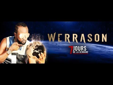 [Exclusivité] Werrason dans 7 jours de la semaine - Teaser