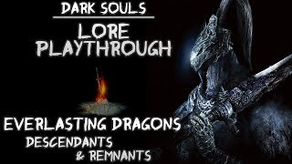 Dark Souls | Lore Playthrough #4 - Everlasting Dragon Descendants & Remnants