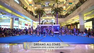 DREAMS ALLSTARS - CHAMPION LEVEL 6 ROYAL CUP 2019