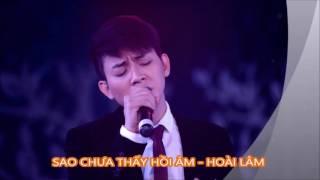 [AUDIO VERSION] SAO CHƯA THẤY HỒI ÂM - HOÀI LÂM