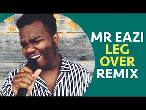 Mr Eazi - Leg Over (Remix) By Willem