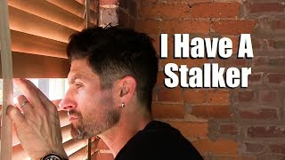 I HAVE A STALKER | 5 Tips To Protect Yourself From CRAZY People