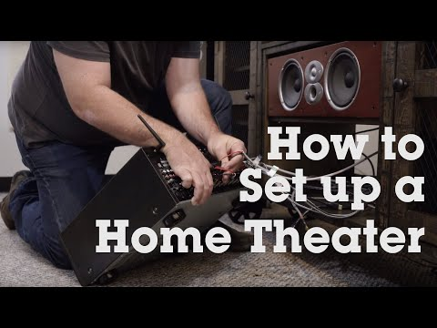 How To Set Up Your Home Theater System | Crutchfield Video