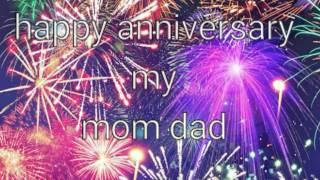 Happy anniversary my sweet mom dad