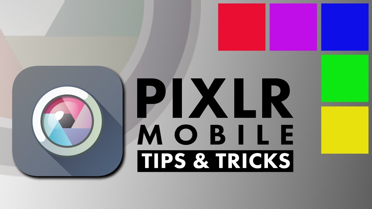 Pixlr - Tips & Tricks | Android | iPhone