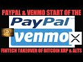 URGENT! BITCOIN 11K PUMP & DUMP! PAYPAL & VENMO START THE FINTECH TAKEOVER OF BITCON XRP ALTCOINS!