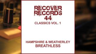 Hampshire and Weatherley - Breathless (Tony De Vit Remix)
