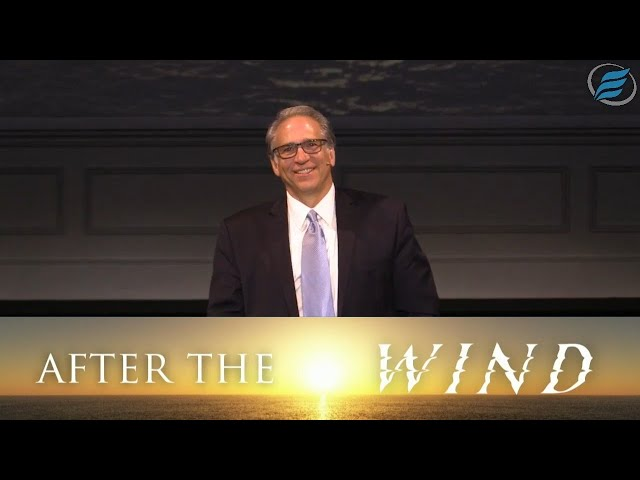 08/23/2020  |  After the Wind  |  Pastor David Myers
