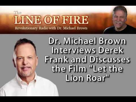 Dr. Michael Brown Interviews Derek Frank on The Line of Fire