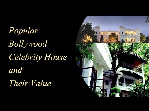 Popular Bollywood Celebrity House and Their Value