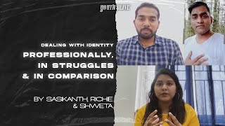 Dealing With Identity Professionally, in Challenges & in Comparison