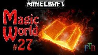 Minecraft Magic World 27 Охота в сумеречном лесу. 2 Вторая Нага.