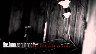 The Luna Sequence - Whitewash Currents