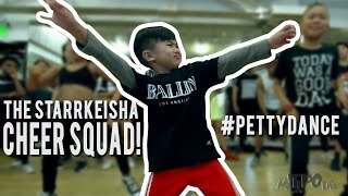 "Download The Starrkeisha Cheer Squad  - ""The Petty Song"" 