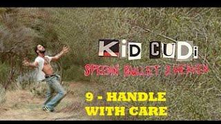 Kid Cudi - HANDLE WITH CARE -9- (subtitulado en español)