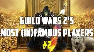 Guild Wars 2's Most Famous & Infamous Players Part 2