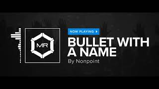 Nonpoint - Bullet With A Name [HD]