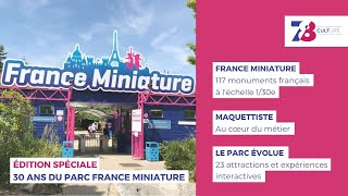 """7/8 Culture. """"France Miniature"""" fête ses 30 ans à Elancourt"""