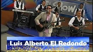 Luis Alberto El Redondo de La Bachata Ábrete...