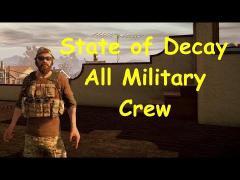State of Decay YOSE Breakdown - All Military Crew Ep08