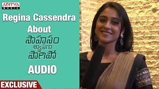 Download Hindi Video Songs - Regina Cassandra About Saahasam Shwasaga Saagipo Songs || NagaChaitanya, Manjima Mohan