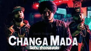 Changa Mada (Sidhu Moose Wala) Mp3 Song Download