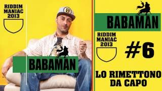 Babaman - Lo Rimettono da Capo