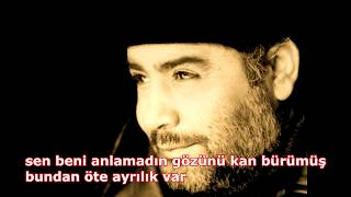 Ahmet Kaya - Bundan Öte Ayrılık Var (Sözleriyle)