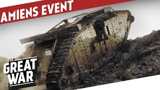 Amiens100 - Fan Meeting At Tank Museum Bovington I THE GREAT WAR Announcement