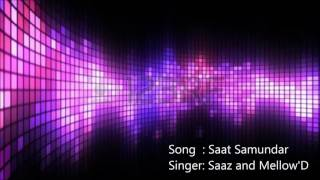 Saat Samundar paar audio by Saaz and Mellow'D YouTube