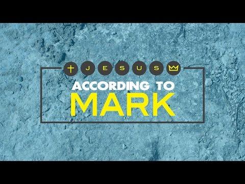 Jesus According To Mark | Week 1