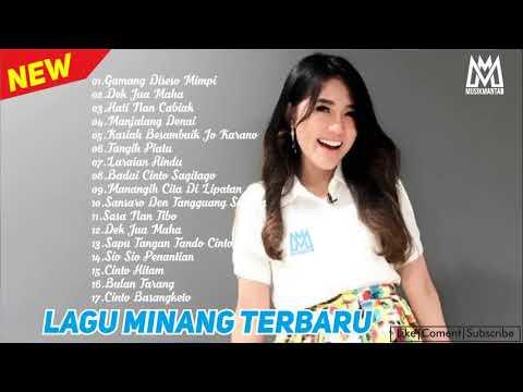 Lagu Minang Terbaru 2018 Paling Enak Di Dengarkan.. Hilangkan Galau