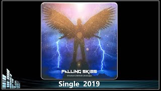 Falling Skies - Крылья слепой свободы feat. В. Молчанов (2019) (Metal)