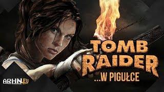 Historia serii Tomb Raider ...w pigułce - cz. 4 (Trylogia Ocalałej)