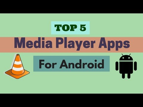 5 Best Media Player Apps For Android - Latest 2017