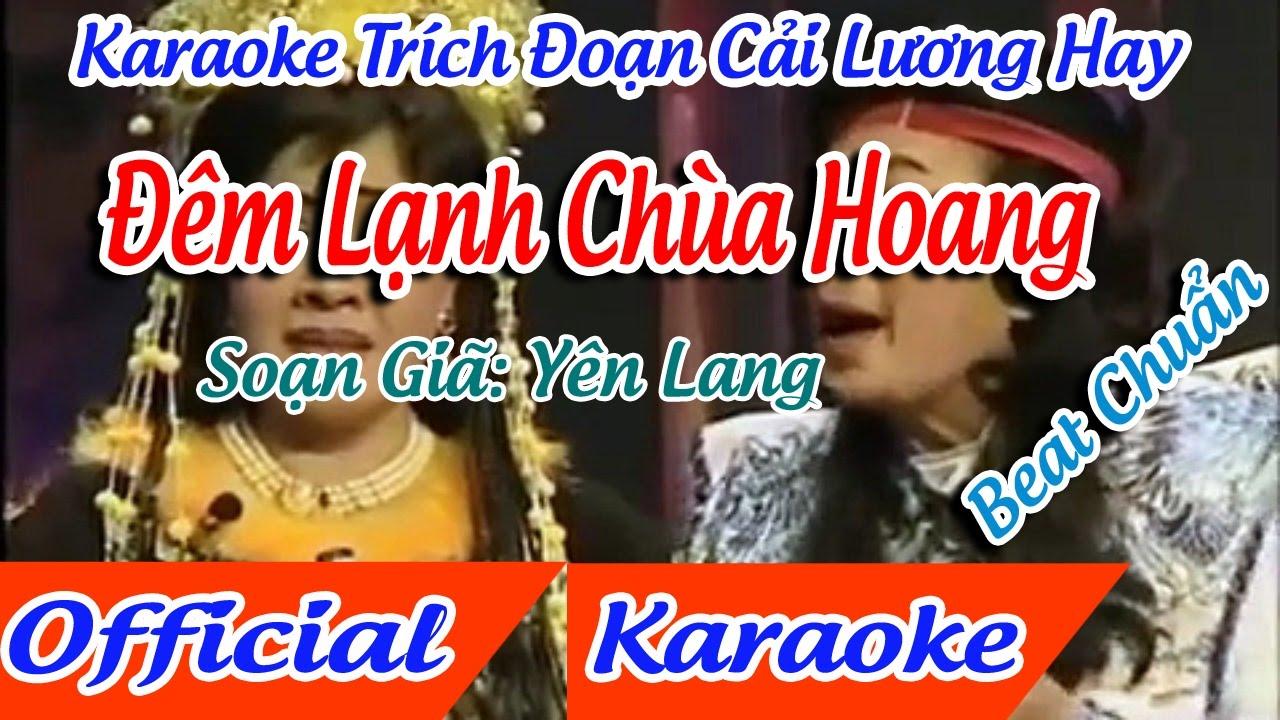Trích Đoạn Đêm lạnh chùa hoang karaoke – Linh Trúc  |  tân cổ trích đoạn Karaoke Beat