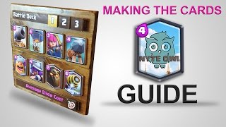 MAKING REAL CARDS - Clash Royale - Battle Deck