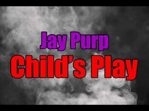 Jay Purp - Child