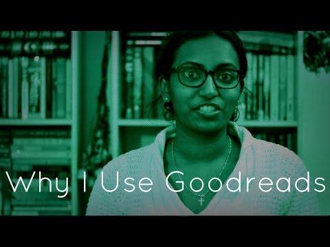 Why I Use Goodreads